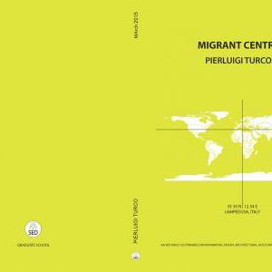 Pierluigi Turco / Anrea Rossi - Migrant Centre / School and Community Centre